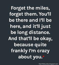 Long distance relationship love quotes. #LongDistance