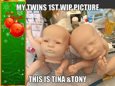 my 1st WIP pictures of my presley twins Tina &Tony