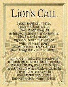 Lion Call Poster Parchment Page Spirit Guide Wicca Parchment Book of Shadows animal totems and spirit guides Animal Spirit Guides, Lion Spirit Animal, Book Of Shadows, Reiki, Lions, Spelling, Inspirational Quotes, Words, Wiccan