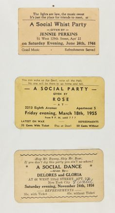 "These cards, collected by Langston Hughes and held with his papers in Yale's Beinecke Rare Book & Manuscript Library, advertised ""rent parties"" to be held in Harlem in the 1940s and 1950s."