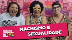 MACHISMO E SEXUALIDADE - Pergunte Às Bee 66. | Publicado em 03 de fevereiro de 2015. | ENTRE NO SITE DO INANNA!!! http://inannaeducacao.wix.com/inanna