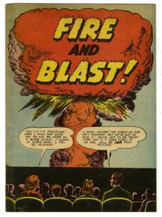 Fire and Blast (National Fire Protection Association, 1952) - Mart Baily atomic explosion cover. Promotional giveaway comic.