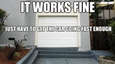 It works fine. You just have to get the car going fast enough.....   Things agents say.  