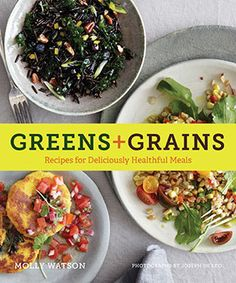 greens + grains by molly watson