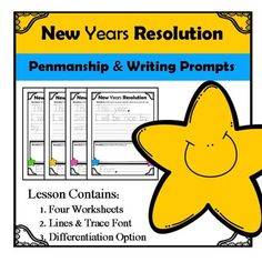 New Year's Resolution Writing PromptsLesson Contains:     1. Four Worksheets with writing prompts     2. Penmanship Lines & Trace Font     3. Differentiation Option