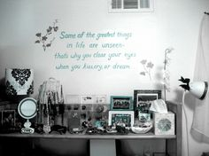 """Favorite wall sayings...""""Some of the greatest things in life are unseen - that's why you close your eyes when you kiss, cry or dream."""" - Click image to find more Home Decor Pinterest pins"""