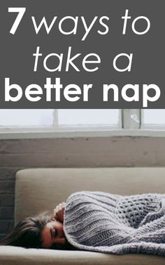 Naps: How to Nap and Why You Should