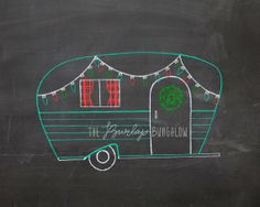 Hand drawn Christmas vintage camper on chalkboard, from The Burlap Bungalow on etsy. #teampinterest