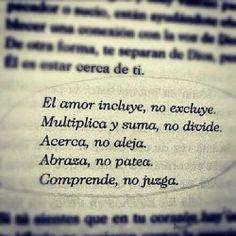 el #amor comprende, no juzga