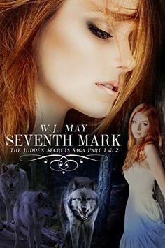 Free Kindle Book - Seventh Mark (Part 1 + Part Werewolves Shifters Vampires Paranormal Romance (Hidden Secrets Saga) New Books, Books To Read, Paranormal Romance Books, Apple Books, Cozy Mysteries, Free Kindle Books, Werewolf, Dark Fantasy, Bestselling Author