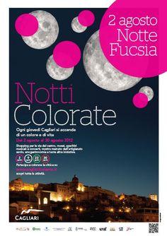 I° appuntamento di Agosto con le Notti Colorate di Cagliari...questa volta la città si veste di Fucsia.