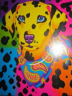 Tattoo idea: Lisa Frank Dalmatian - I could totally have an artist transform this into a Great Dane to look like Luca!