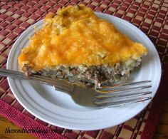 Cheesy Hamburger Pie.  My family loves this; it has become a regular in our house.
