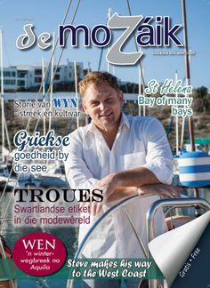 Our June/July 2013 cover with one of the most talk about celebs in South Africa - the one and only, Steve Hofmeyr St Helena, One And Only, South Africa, June, Celebs, Cover, How To Make, Celebrities, Celebrity