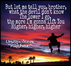 "Unspoken "" Higher"""
