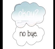 Okay ? No bye. Beach cloud pic