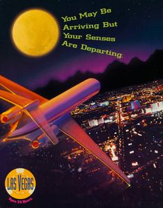 Las Vegas Open 24 Hours, Original American Travel Poster, You May Be Arriving But Your Senses Are Departing