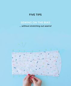 Five Tips for Sewing on the Bias - Tilly and the Buttons