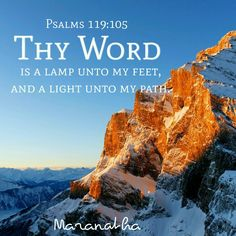 #Psalms 119:105-112 (KJV)  Thy word is a lamp unto my feet, and a light unto my path. I have sworn, and I will perform it, that I will keep thy righteous judgments. I am afflicted very much: quicken me, O LORD, according unto thy word. Accept, I beseech thee, the freewill offerings of my mouth, O LORD, and teach me thy judgments. My soul is continually in my hand: yet do I not forget thy law.