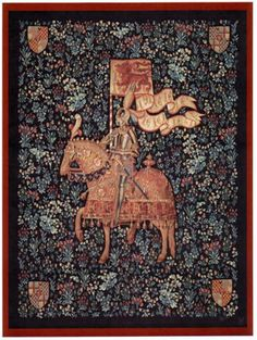 Le Chevalier French Tapestry - Medieval Tapestries - The original Tapestry, Le Chevalier, wall hanging was woven towards the end of the 15th century in Arras, which is in Flanders and is housed in the ...