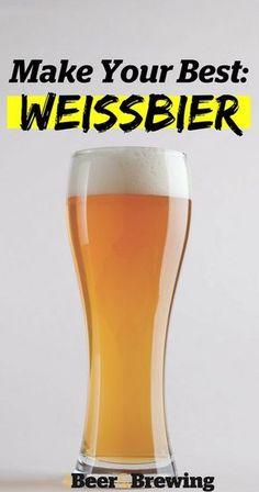 Make Your Best Weissbier