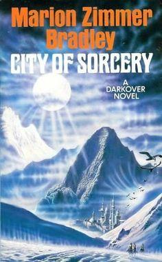 City of Sorcery by Marion Zimmer Bradley Darkover Series (Book Nine) -