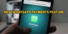 Spread the loveWhatsApp Payments feature is already working for iOS and Android users in India We all recognize that WhatsApp