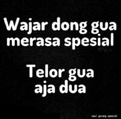 Spesial pake telor Quotes Lucu, Jokes Quotes, True Quotes, Best Quotes, Qoutes, Memes, Word Pictures, Funny Pictures, Javanese