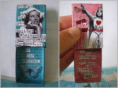 DIY Matchbox Shrines or Jewelry. No tutorial, but self-explanatory. I love using matchboxes for art because they are so cheap, usually 10 for $1. These are from One of a Kind Gifts here.