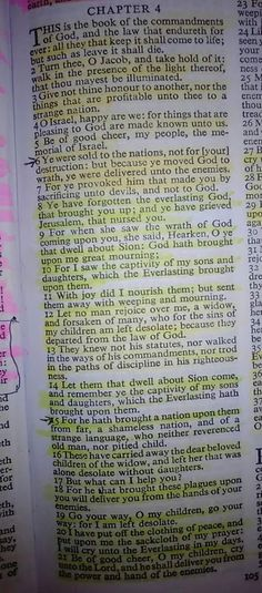 Baruch 4:1-23 Romans 10:9 says: If you confess with your mouth Lord Jesus and believe in your heart that GOD raised Jesus from the dead you Shall be saved . And remember to live Holy Jesus saved us from the Law by grace