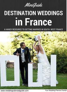 MINI GUIDE -  Handy resource to getting married in FRANCE, including costs, venue reviews, legalities & more.  Your Wedding Planner