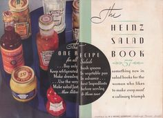 """The inside front cover of the """"Heinz Salad Book"""", undated. The recipe book features myriad ways to create salad dressings and salads using Heinz's 57 products. The fonts and typesetting in this book is beautiful."""