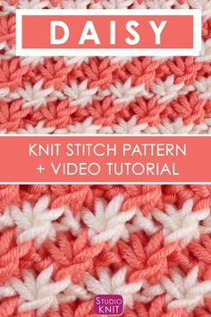 Love this pretty stitch! Learn the Daisy Knit Stitch Pattern by Studio Knit with Written Instructions and Video Tutorial Knitted Dishcloth Patterns Free, Knitting Squares, Knitting Stiches, Knit Dishcloth, Lace Knitting, Knitting Patterns Free, Crochet Stitches, Stitch Patterns, Crochet Patterns