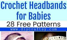 Crochet Headbands for Babies - 28 Free Patterns
