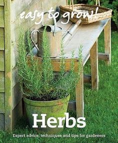 EASY to grow! Herbs by Good House Institute. Directory includes over 100 herbs. Practical advice on gardening techniques. Easy to follow know-how for all budding gardeners. This practical introduction to growing herbs will guide you through all the basic techniques you need to get started. The book will help you choose which herbs to plant, with advice on designing your herb garden, growing herbs from seed, planting techniques, propogating herbs, watering, feeding, mulching and general care.
