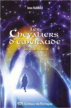 Les Chevaliers d'Émeraude 11: La justice Céleste: Amazon.ca: Anne Robillard: Books