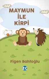 Maymun İle Kirpi