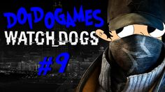 Doidogames #9 - Hackear ou dirigir, eis a questão - Watch Dogs