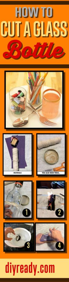 How To Cut A Glass Bottle | DIY Projects with Glass Bottles  by DIY Ready http://diyready.com/how-to-cut-glass-bottles-at-home/