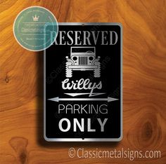 Classic Style Jeep Willys Parking Only Sign – Gift for Jeep Willys Owner – UV Protected Weatherproof Signs Suitable for Outdoor or Indoor Use – Exclusively from Classic Metal Signs. Open Close Sign, Reserved Parking Signs, No Soliciting Signs, Cafe Sign, Sports Signs, Jeep Willys, Garage Signs, Business Signs, Room Signs