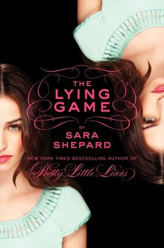 The Lying Game - Sara Shepard - Hardcover Books You Should Read, I Love Books, Great Books, Books To Read, My Books, Amazing Books, Reading Lists, Book Lists, Reading 2016
