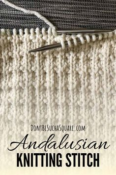 Andalusian Stitch Knitting Pattern Don't Be Such A Square , andalusische stichstrickmuster sind nicht so ein quadrat , le modèle de tricot au point andalou ne soit pas un carré Knitting Abbreviations, Knitting Stiches, Knitting Charts, Easy Knitting, Knitting Patterns, Lace Knitting Stitches, Beginner Knitting, Summer Knitting, Knitting Projects