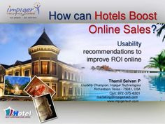 Why Hotel Websites Fail to Convert Online Visitors? by Impiger Mobile Inc, via Slideshare