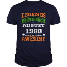1980 LEGENDS  August1980  AWESOME August tshirts  love 1980 LEGENDS  August1980  AWESOME August birthyear #gift #ideas #Popular #Everything #Videos #Shop #Animals #pets #Architecture #Art #Cars #motorcycles #Celebrities #DIY #crafts #Design #Education #Entertainment #Food #drink #Gardening #Geek #Hair #beauty #Health #fitness #History #Holidays #events #Home decor #Humor #Illustrations #posters #Kids #parenting #Men #Outdoors #Photography #Products #Quotes #Science #nature #Sports #Tattoos…