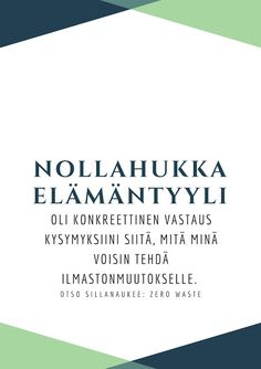 #nollahukka #zerowaste