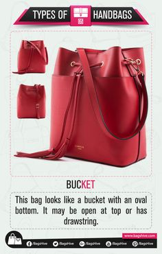 Types of Handbags | Bucket Bag | 5  This bag looks like a bucket with an oval bottom. Bucket bags have opening at top usually with attached drawstring.   #BagsHive #Bucket
