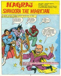 Nagraj vs. Shakoora the Magician. Indian superhero battles Shakoora along with unauthorized cameos by Batman, Superman, and Spider-Man.
