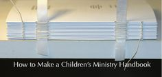 Check out these 8 steps on how to make a children's ministry handbook to make your ministry the strongest it can be. #kidmin #sundayschool