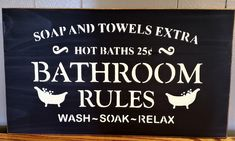 Bath Sign, Bathroom Rules, Primitive Signs, Holiday Time, Hangers, Chalkboard Quotes, Solid Wood, Feelings, Amp