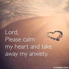 Please Lord calm the storm in my heart